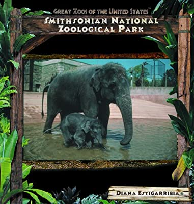 Smithsonian National Zoological Park (Great Zoos of the United States)