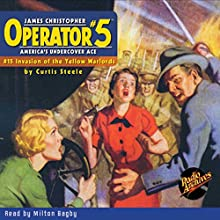Operator #5 #15, June 1935 Audiobook by Curtis Steele,  Radio Archives Narrated by Milton Bagby