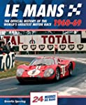 Le Mans 1960-69: The Official History...