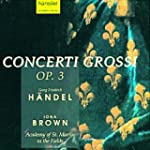 Haendel Concerto Grosso Op. 3 Brown