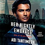 Her Nightly Embrace: Ravi PI Series, Book 1 | Adi Tantimedh
