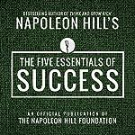 The Five Essentials of Success | Napoleon Hill
