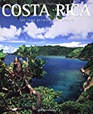 Costa Rica: The Land Between Two Oceans (Exploring Countries of the World)