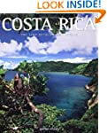 Costa Rica: The Land Between Two Ocea...