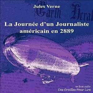 La Journée d'un Journaliste américain en 2889 | Livre audio