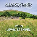 Meadowland Audiobook by John Lewis-Stempel Narrated by David Thorpe