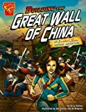 img - for Building the Great Wall of China: An Isabel Soto History Adventure (Graphic Expeditions) book / textbook / text book