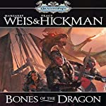 Bones of the Dragon: Dragonships of Vindras (       UNABRIDGED) by Margaret Weis, Tracy Hickman Narrated by Stefan Rudnicki