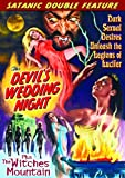 Satanic Double Feature: The Devil's Wedding Night (1973) / The Witches Mountain (1972)