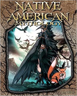 Amazon.in: Buy Native American Mythology (The World of Mythology ...