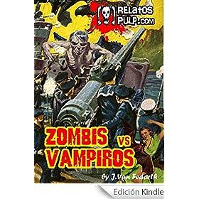 Zombis contra Vampiros. La �ltima aventura del teniente Berkley.