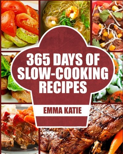 Slow Cooker: 365 Days of Slow Cooking Recipes (Slow Cooker, Slow Cooker Cookbook, Slow Cooker Recipes, Slow Cooking, Slow Cooker Meals, Slow Cooker Desserts, Slow Cooker Chicken Recipes) (Cooking Recipes Book compare prices)