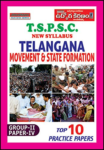 TSPSC GROUP 2 TELANGANA MOVEMENT AND STATE FORMATION MODEL PAPERS (ENGLISH)