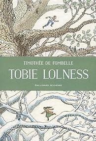 Tobie Lolness : Int�grale par Timoth�e de Fombelle