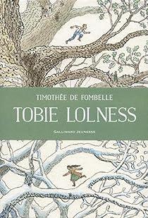 Tobie Lolness  Timoth  e de Fombelle  Livres  LaProcure com