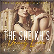 The Sheikh's Unruly Lover: Almasi Sheikhs, Book 2 | [Leslie North]
