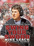 Image of Swing Your Sword: Leading the Charge in Football and Life