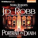Portrait in Death: In Death, book 16 Audiobook by J. D. Robb Narrated by Susan Ericksen