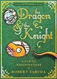 The Dragon & the Knight: A Pop-up Misadventure