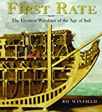 First Rate: The Greatest Warship of the Age of Sail