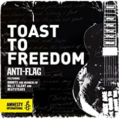 Toast to Freedom (Radio Version) [feat. Donots and Members of Billy Talent and Beatsteaks]
