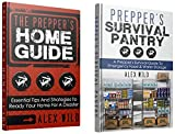 Preppers Pantry: Preppers Home Guide - (2 BOOK BOX SET) A Quick Start Guide to Safe Survival and Self Sufficient Living (prepping 101,prepping for beginners, ... guide for beginners,)