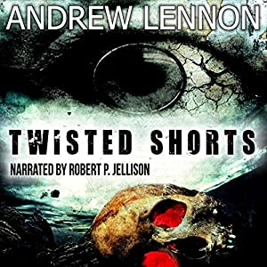Twisted Shorts Audiobook
