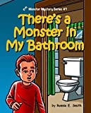 img - for There's a Monster in My Bathroom: Cute Monster Bedtime Stories (Monster Mystery Series Book 1) book / textbook / text book