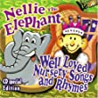 Nellie The Elephant Well Loved Childrens Nursery Songs Rhymes Well Loved Songs Rhymes from CRS Records