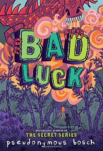 Bad Luck (The Bad Books) (Pseudonymous Bosch compare prices)