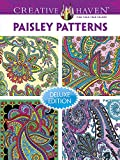 Creative Haven PAISLEY PATTERNS Coloring Book: Deluxe Edition 4 books in 1