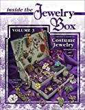 img - for Inside The Jewelry Box, Vol 3 (Inside the Jewelry Box: A Collector's Guide to Costume Jewelry) book / textbook / text book