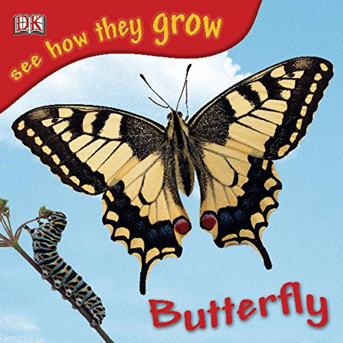 Butterfly (See How They Grow)