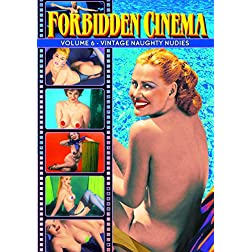 Forbidden Cinema, Volume 6: Classic Blue Short Subjects of the 1930s-1950s