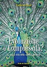 Evoluzione o complessit224 Collana Saggistica Vol 41 Italian Edition