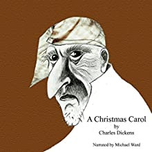 A Christmas Carol Audiobook by Charles Dickens Narrated by Michael Ward