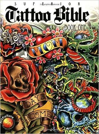 Superior Tattoo Bible: Book One