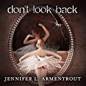 Don't Look Back Audiobook by Jennifer L. Armentrout Narrated by Carla Mercer-Meyer