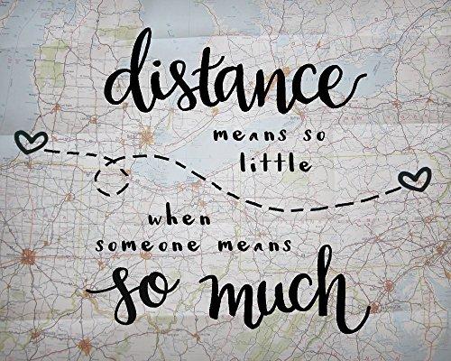 distance means so little love quote print long distance