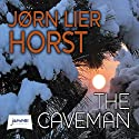 The Caveman (       UNABRIDGED) by Jørn Lier Horst Narrated by Saul Reichlin