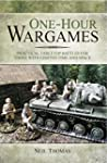 One-hour Wargames: Practical Tabletop...