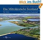Das Mitteldeutsche Seenland. Vom Wand...