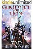 Gauntlet of Time: A Fantasy Novel