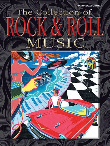 The Collection Of Rock & Roll Music For Piano Vocal And Chords Book
