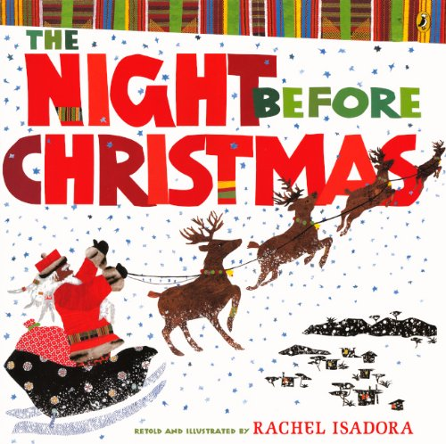 The Night Before Christmas (Turtleback School & Library Binding Edition): Rachel Isadora: 9780606266581: Amazon.com: Books