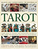 img - for Reading and Understanding the Mysteries of the Tarot: Learn to discover and explain your destiny by unlocking the fascinating secrets of the cards: a ... ancient art of divination shown in 250 images book / textbook / text book
