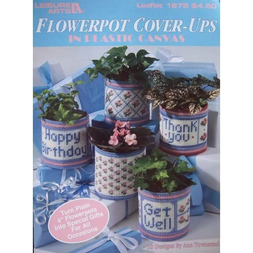 Flower Pot Cover Ups In Plastic Canvas Leisure Arts Leaflet 1678