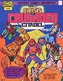 img - for There's a Crisis At Crusader Citadel (A Villains and Vigilantes Adventure) book / textbook / text book