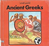 Small World of Ancient Greeks (0531034569) by Lapper, Ivan