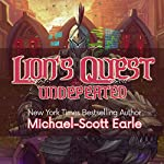 Lion's Quest: Undefeated: A LitRPG Saga | Michael-Scott Earle